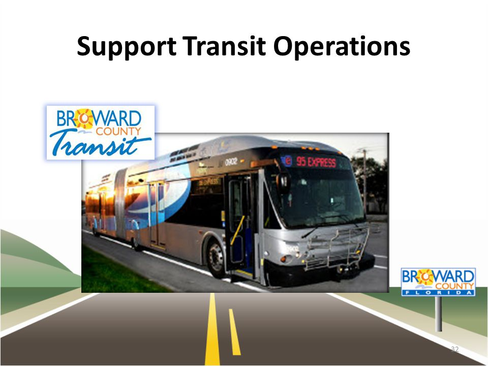 Support Transit Operations 32