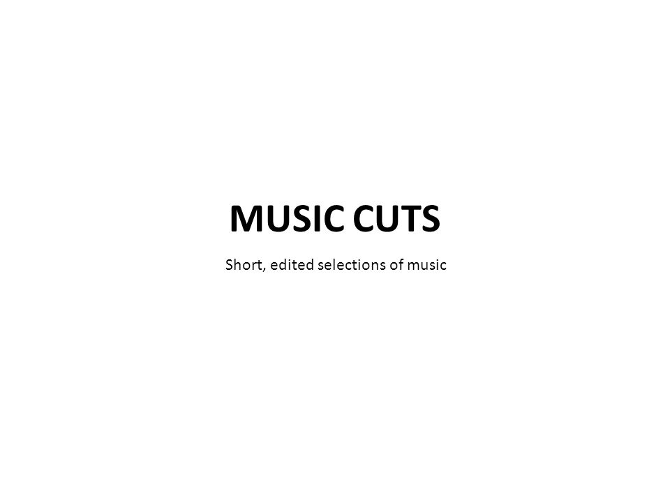 Short, edited selections of music
