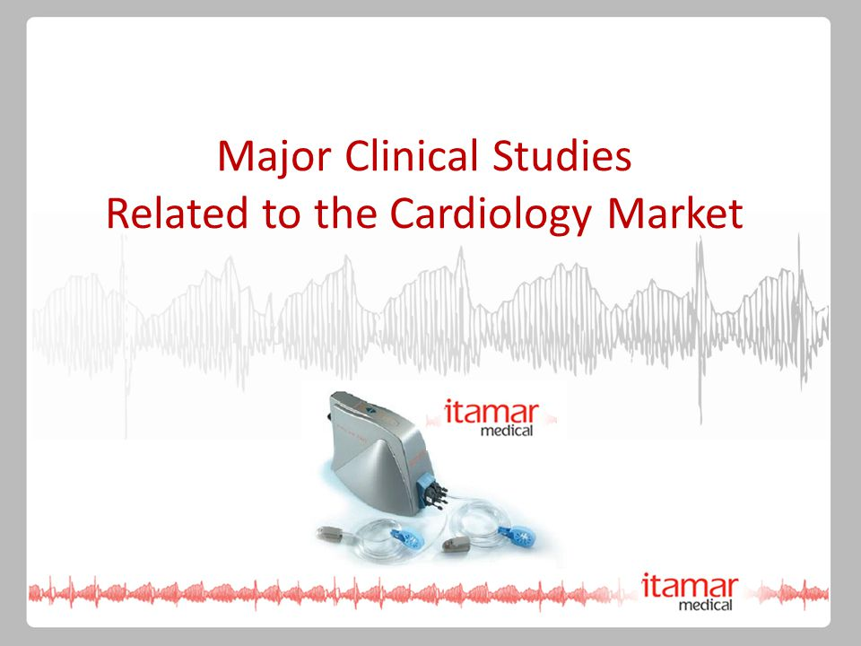 Major Clinical Studies Related to the Cardiology Market