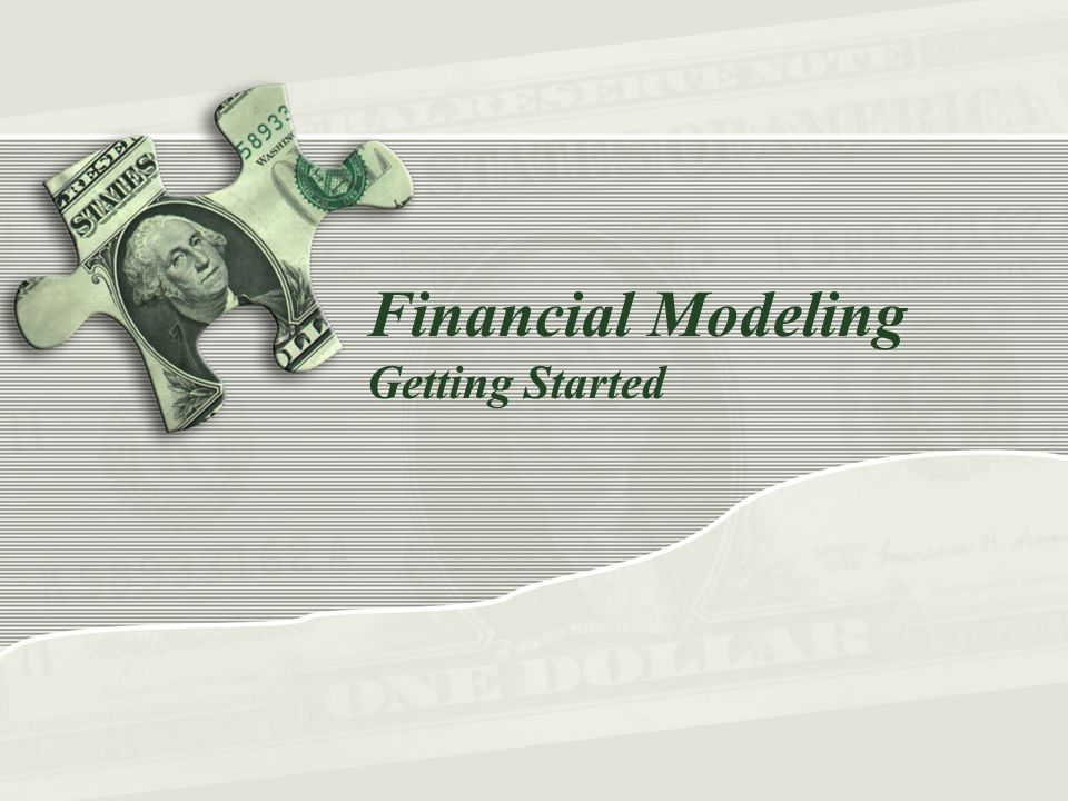 Financial Modeling Getting Started