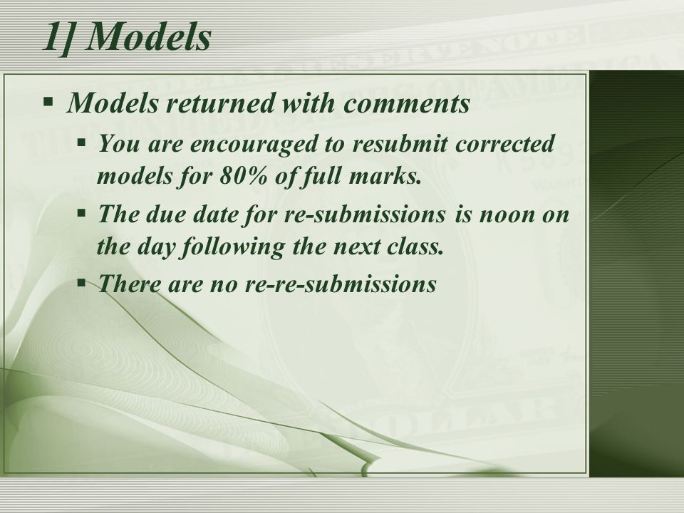  Professionalism requires decorum  While in class you will work on Financial Modeling.