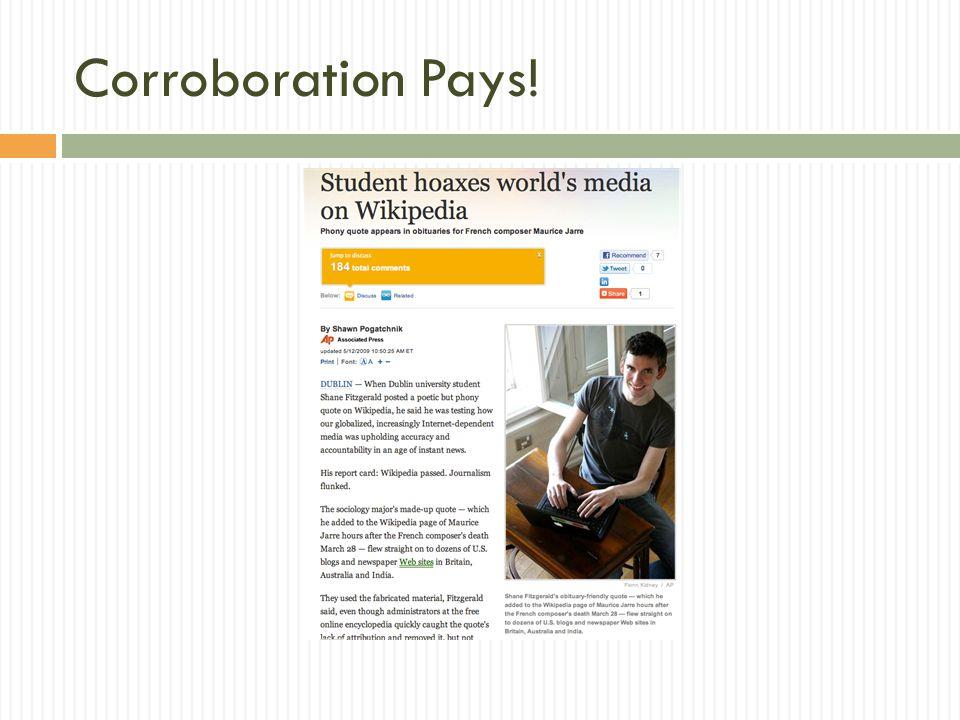 Corroboration Pays!