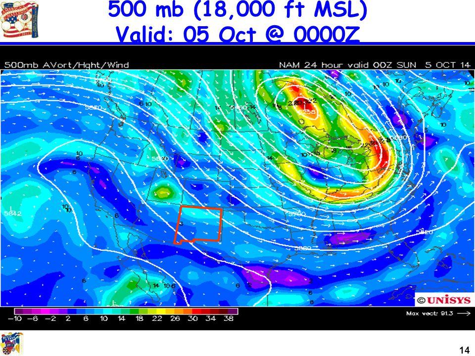 14 500 mb (18,000 ft MSL) Valid: 05 Oct @ 0000Z