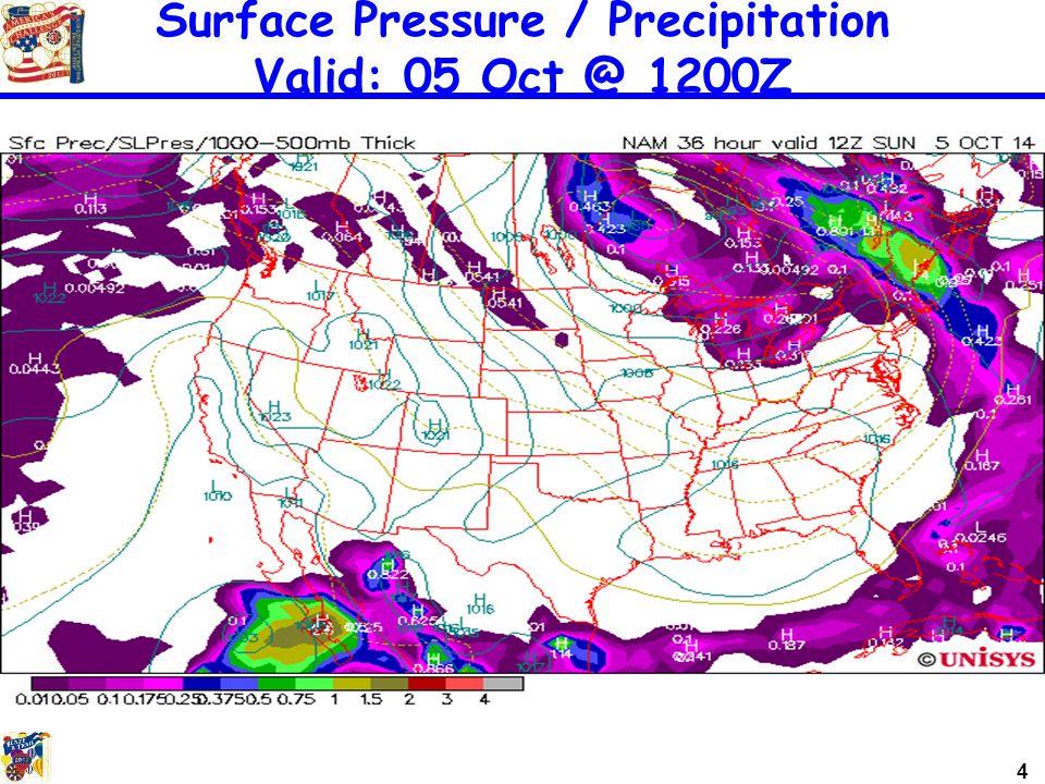 4 Surface Pressure / Precipitation Valid: 05 Oct @ 1200Z