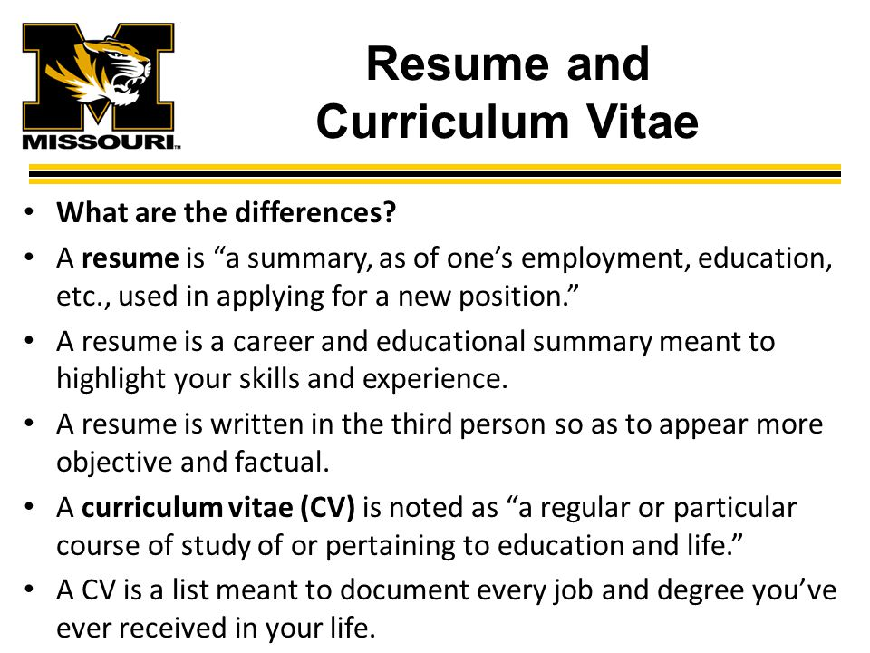 Resume and Curriculum Vitae What are the differences.