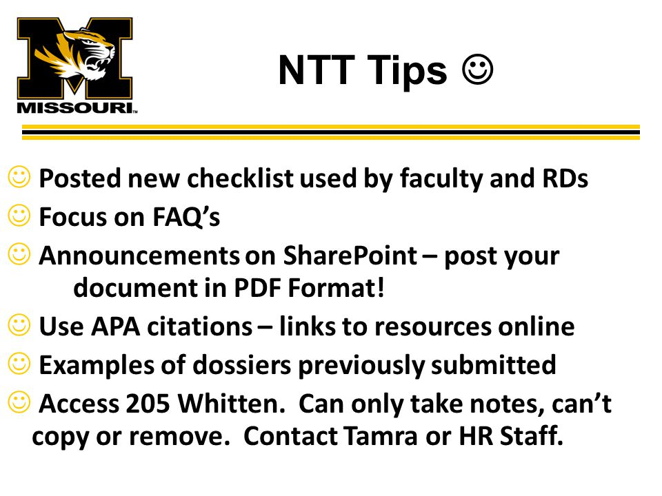 NTT Tips Posted new checklist used by faculty and RDs Focus on FAQ's Announcements on SharePoint – post your document in PDF Format.