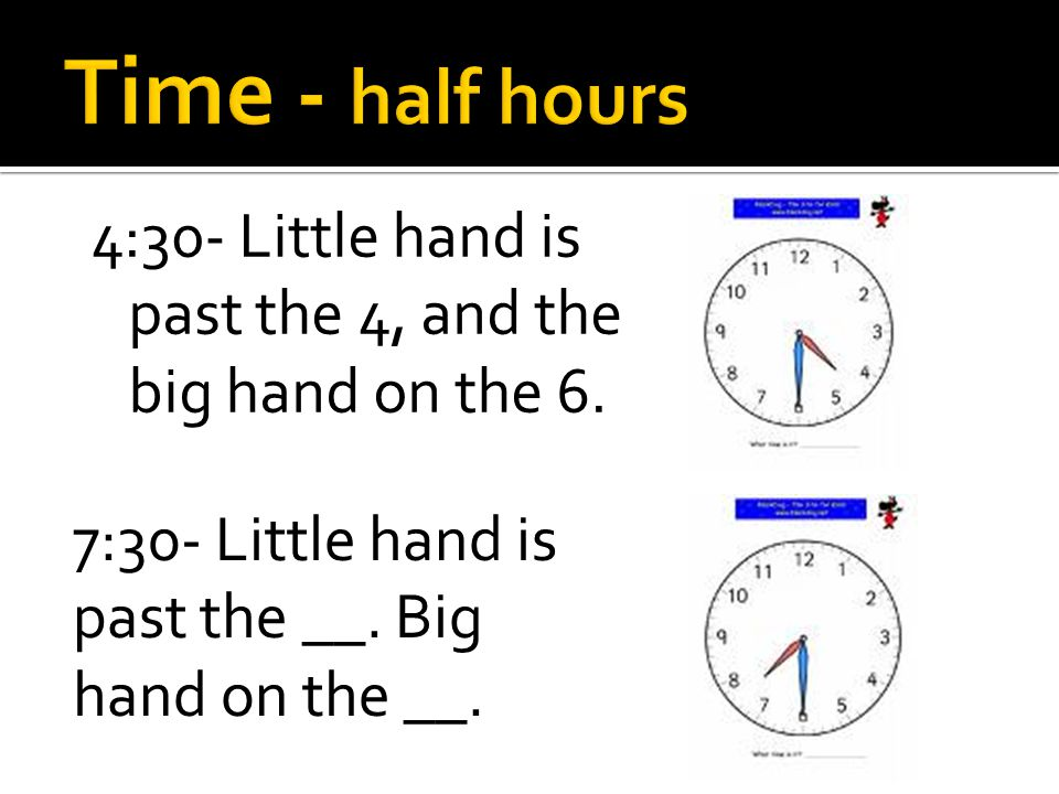 4:30- Little hand is past the 4, and the big hand on the 6.