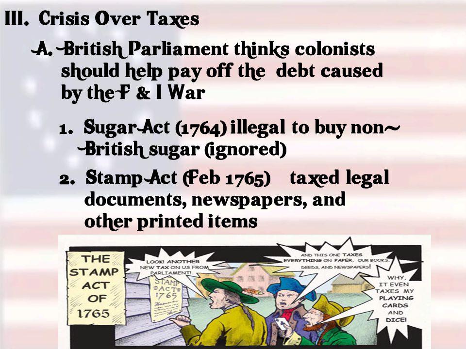 III. Crisis Over Taxes A.