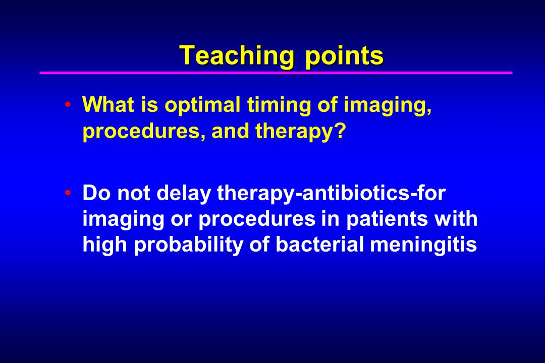 Teaching points What is optimal timing of imaging, procedures, and therapy.