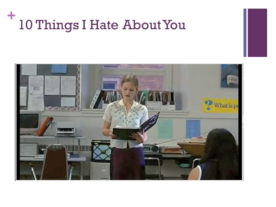 + 10 Things I Hate About You