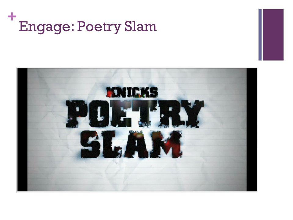 + Engage: Poetry Slam