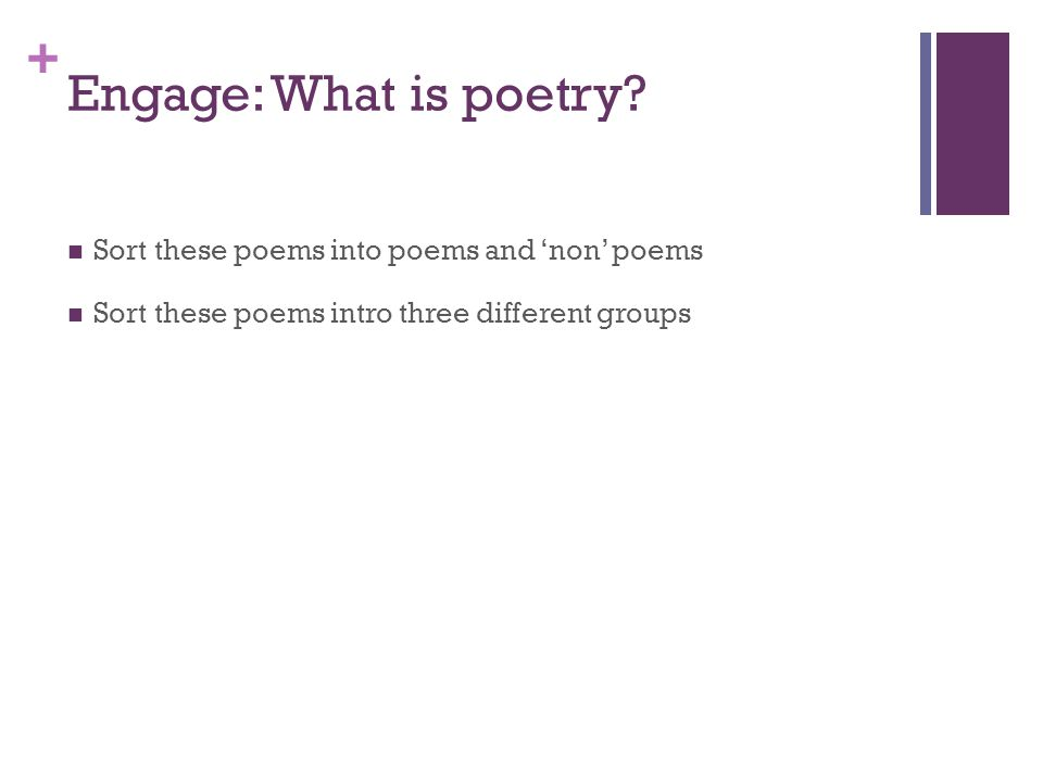 + Engage: What is poetry.
