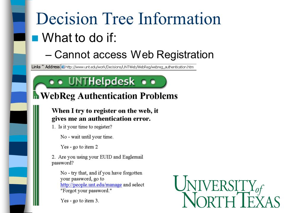 Decision Tree Information What to do if: –Cannot access Web Registration