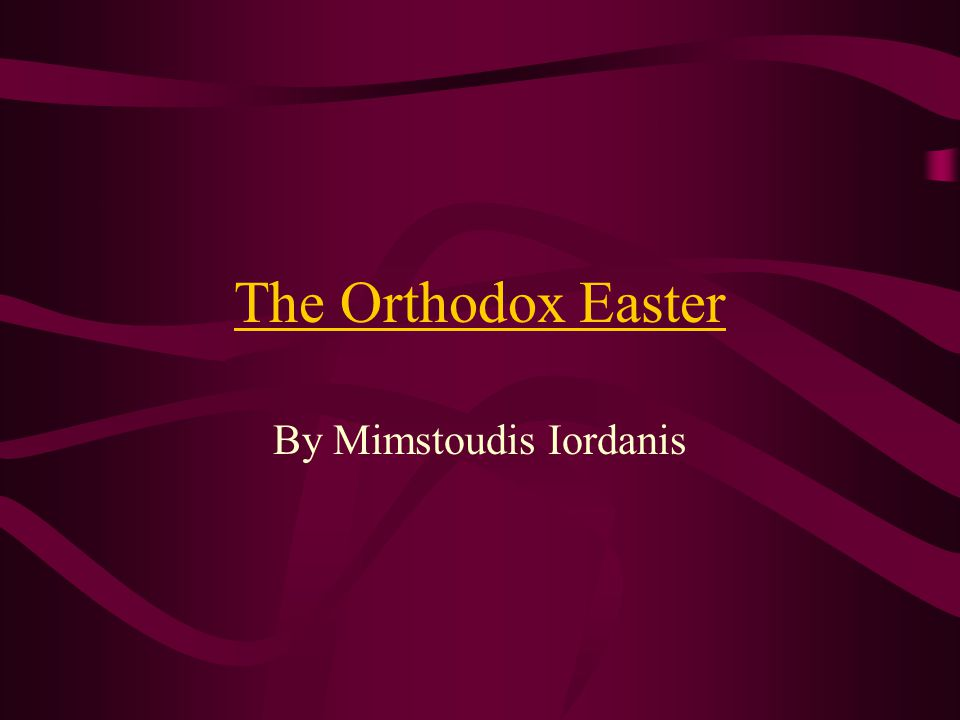 The Orthodox Easter By Mimstoudis Iordanis