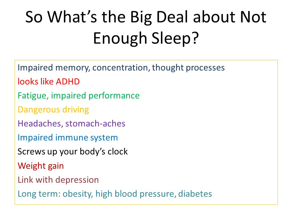 So What's the Big Deal about Not Enough Sleep.