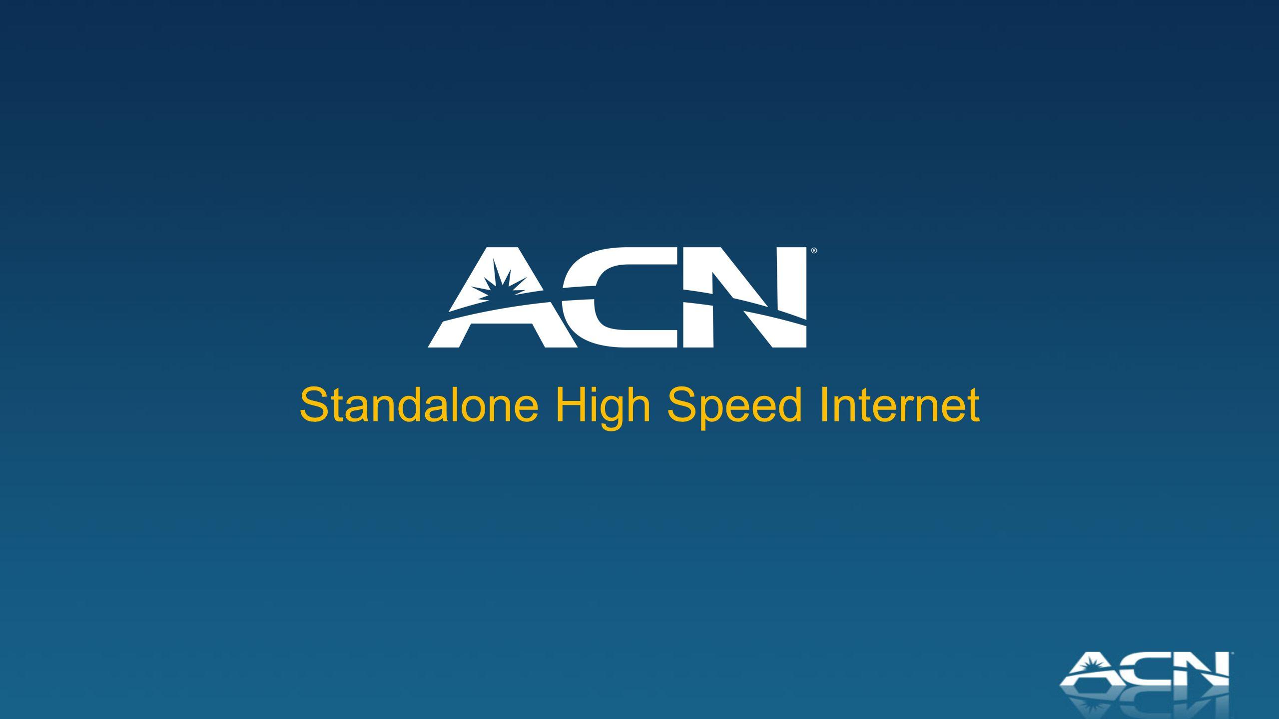 Standalone High Speed Internet