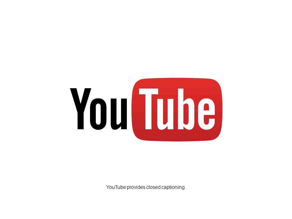 YouTube provides closed captioning.