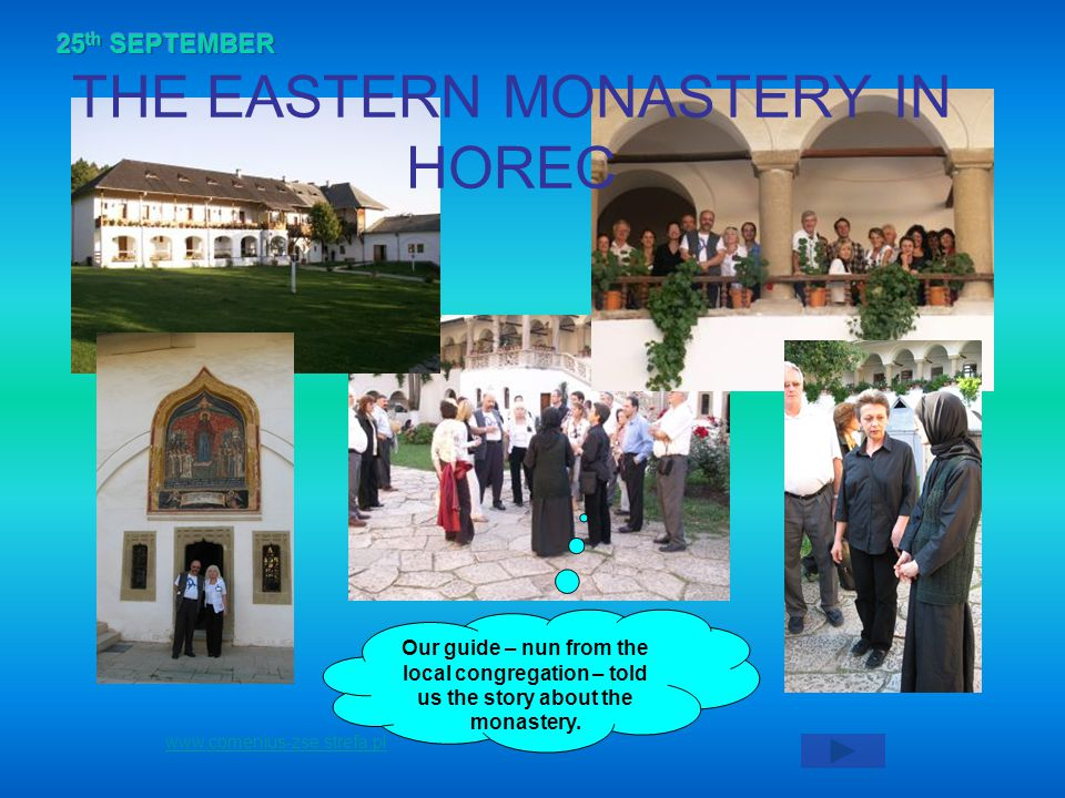 Our guide – nun from the local congregation – told us the story about the monastery.