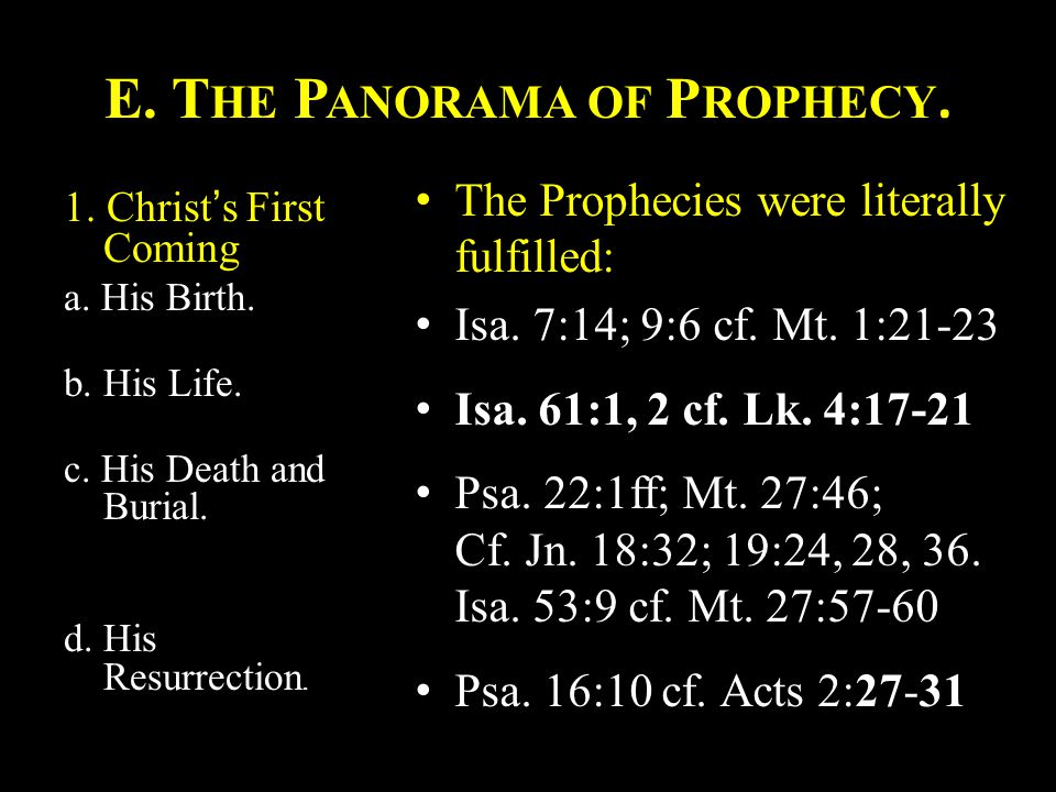 2.Christ's Second Coming. The Prophecies must therefore be literally fulfilled.