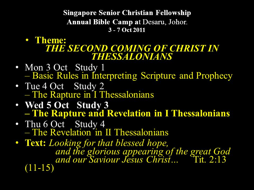 Recapitulation: I.THE RAPTURE A. IN I THESSALONIANS.