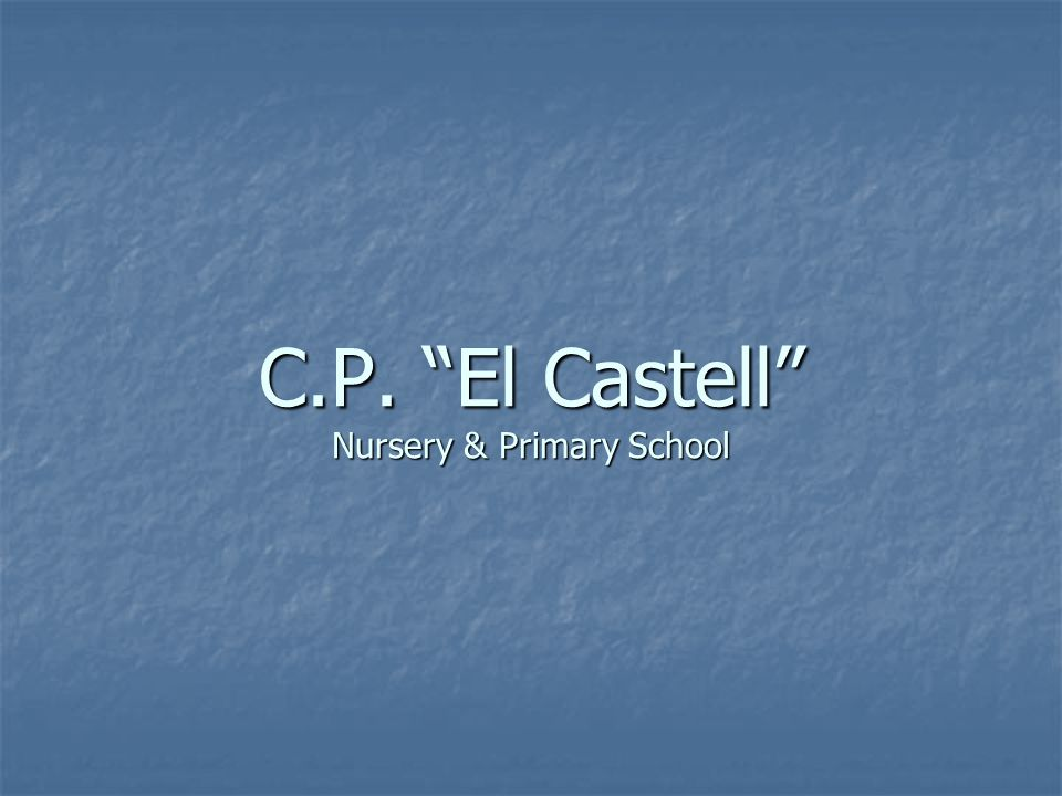 C.P. El Castell Nursery & Primary School