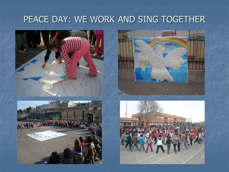 PEACE DAY: WE WORK AND SING TOGETHER