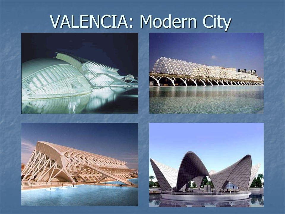 VALENCIA: Modern City