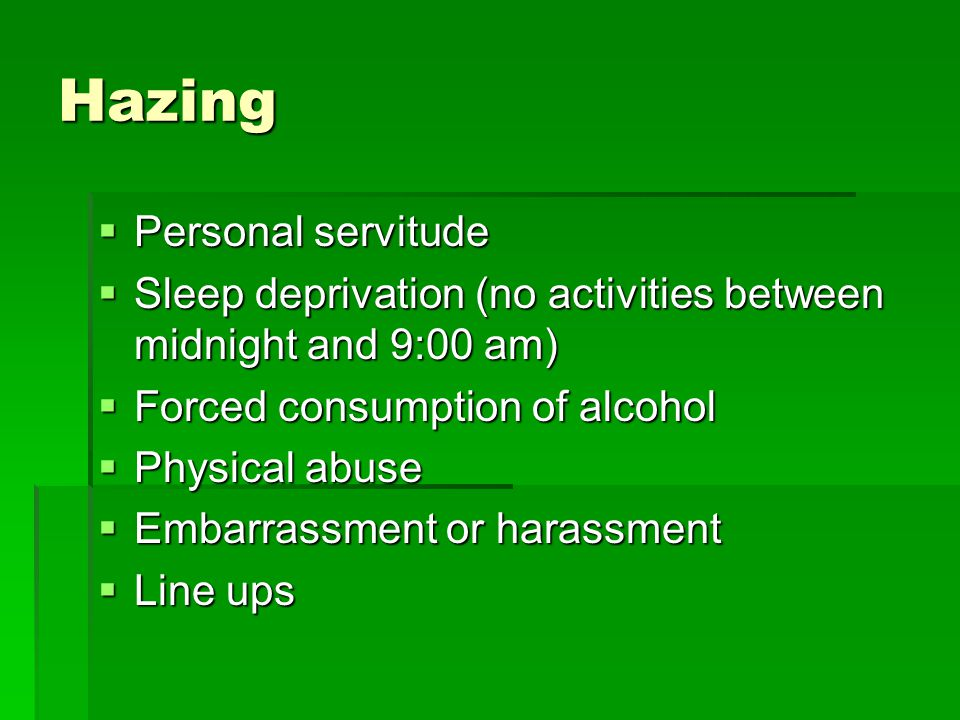 Hazing  Hazing Hotline: 343-STOP  See Something.