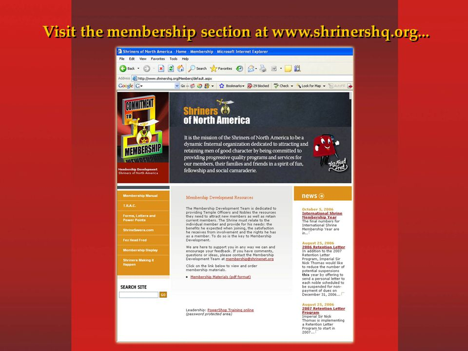 Visit the membership section at www.shrinershq.org...