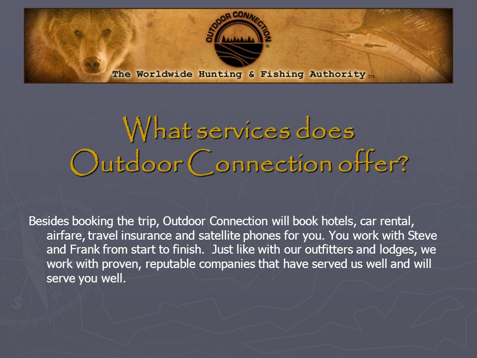 What services does Outdoor Connection offer.