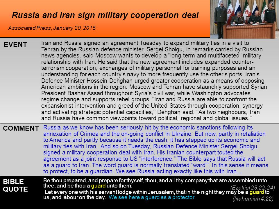 Russia and Iran sign military cooperation deal Iran and Russia signed an agreement Tuesday to expand military ties in a visit to Tehran by the Russian defence minister.