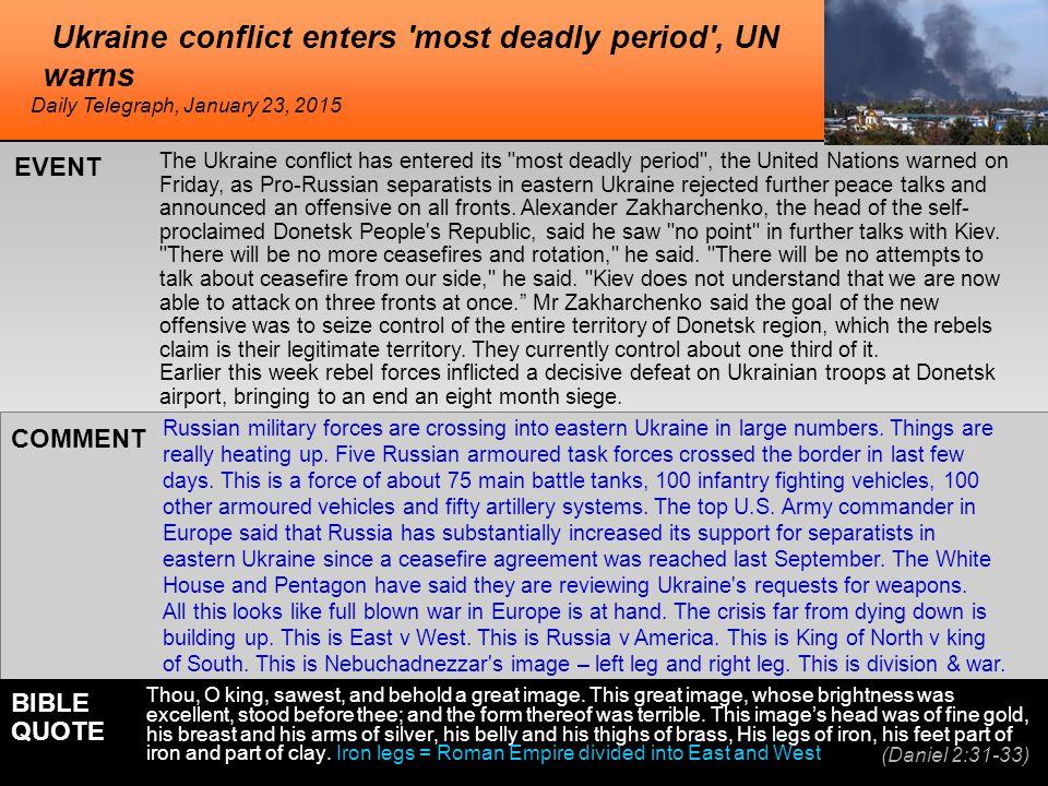 Ukraine conflict enters 'most deadly period', UN warns The Ukraine conflict has entered its