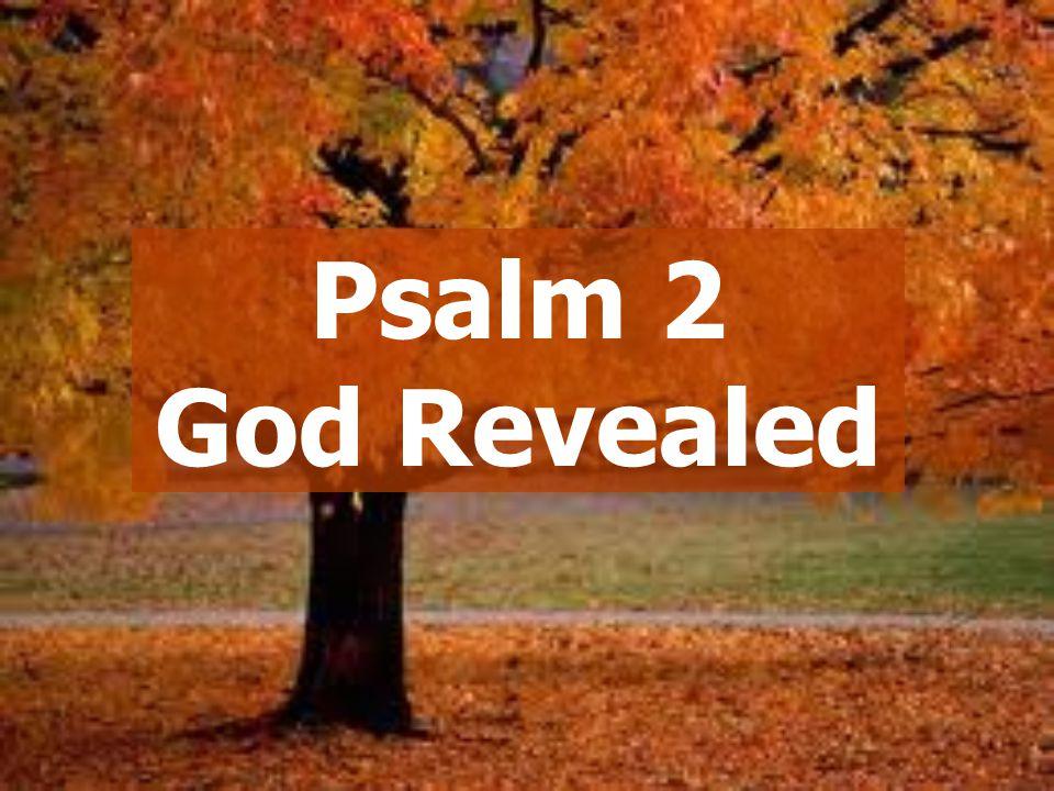 Psalm 2 God Revealed