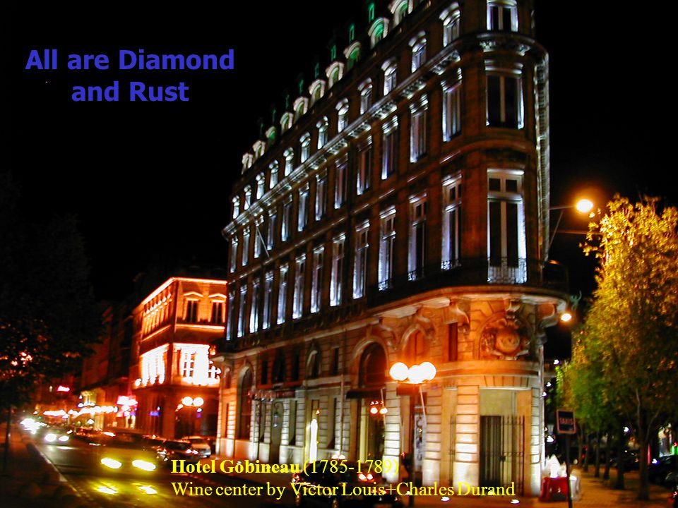 All are Diamond and Rust Hotel Gobineau (1785-1789) Wine center by Victor Louis+Charles Durand