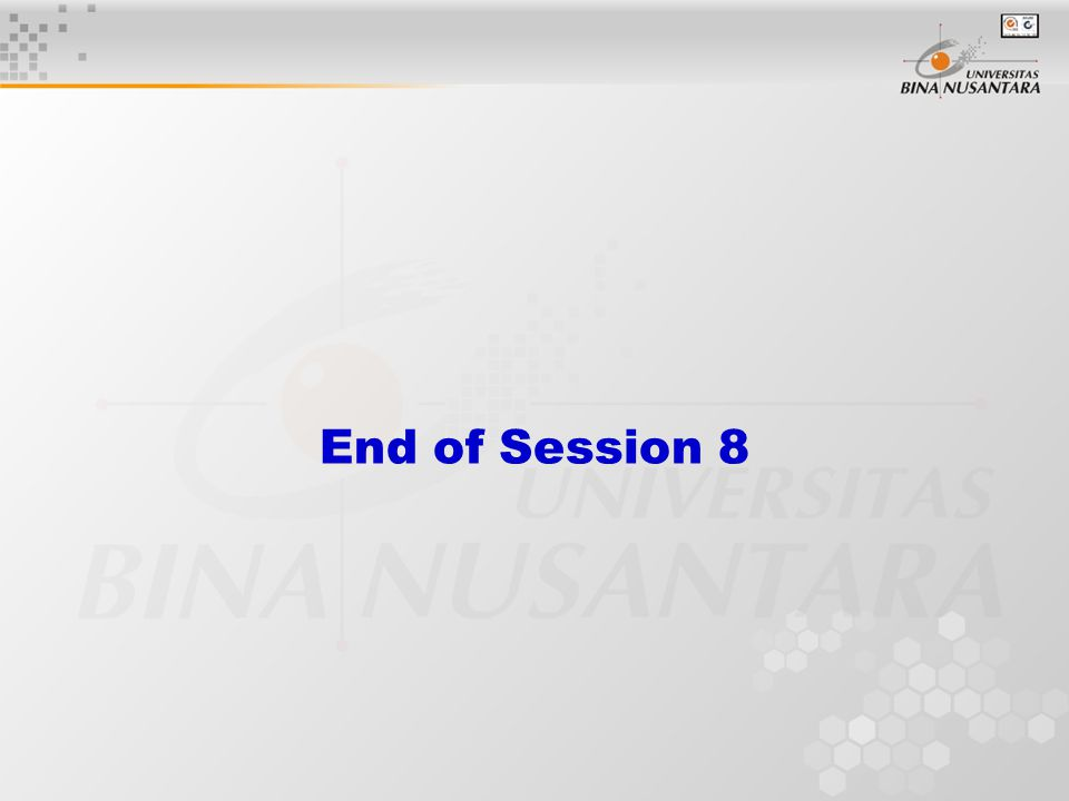 End of Session 8