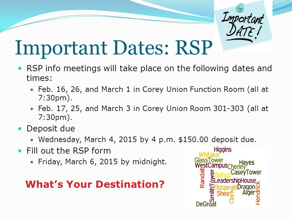 Important Dates: RSP RSP info meetings will take place on the following dates and times: Feb.