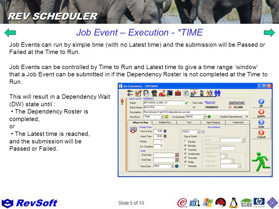 Slide 5 of 10 Job Event – Execution - *TIME Job Events can run by simple time (with no Latest time) and the submission will be Passed or Failed at the