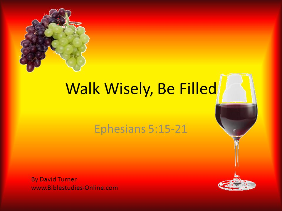 Don't be Foolish 17 Therefore do not be foolish, but understand what the will of the Lord is.