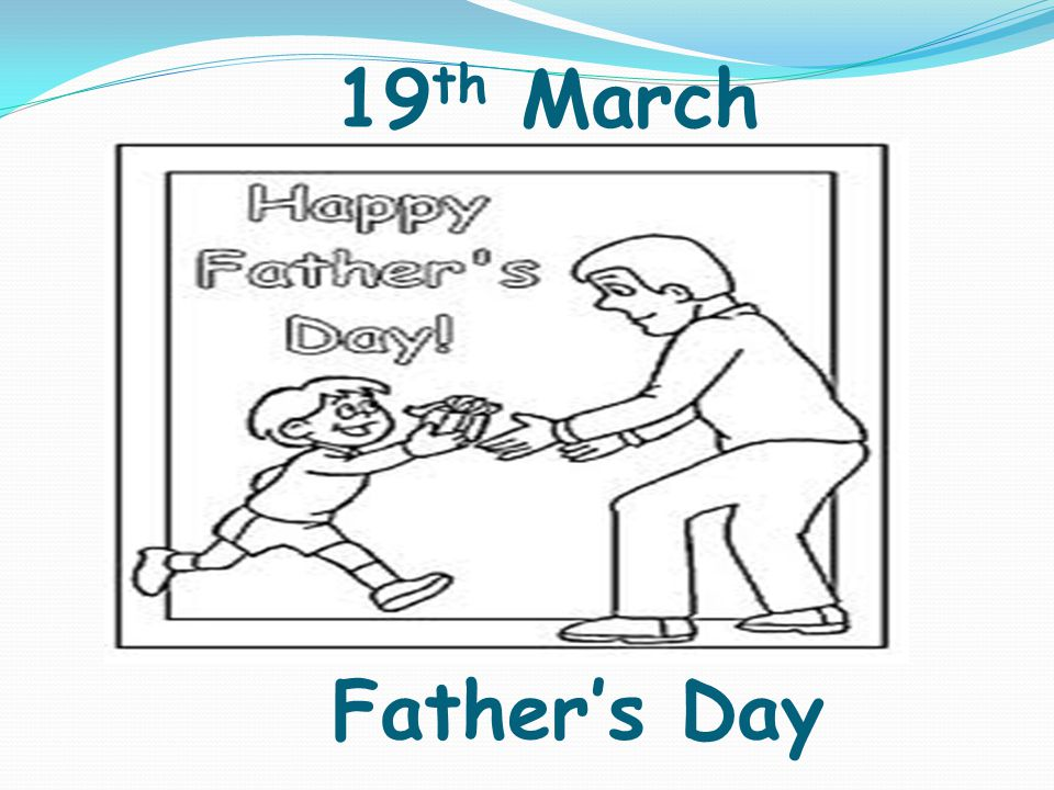 19 th March Father's Day
