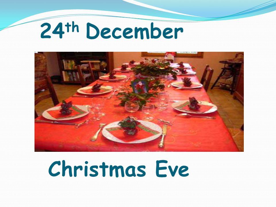 24 th December Christmas Eve