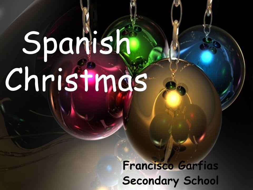 Spanish Christmas Francisco Garfias Secondary School