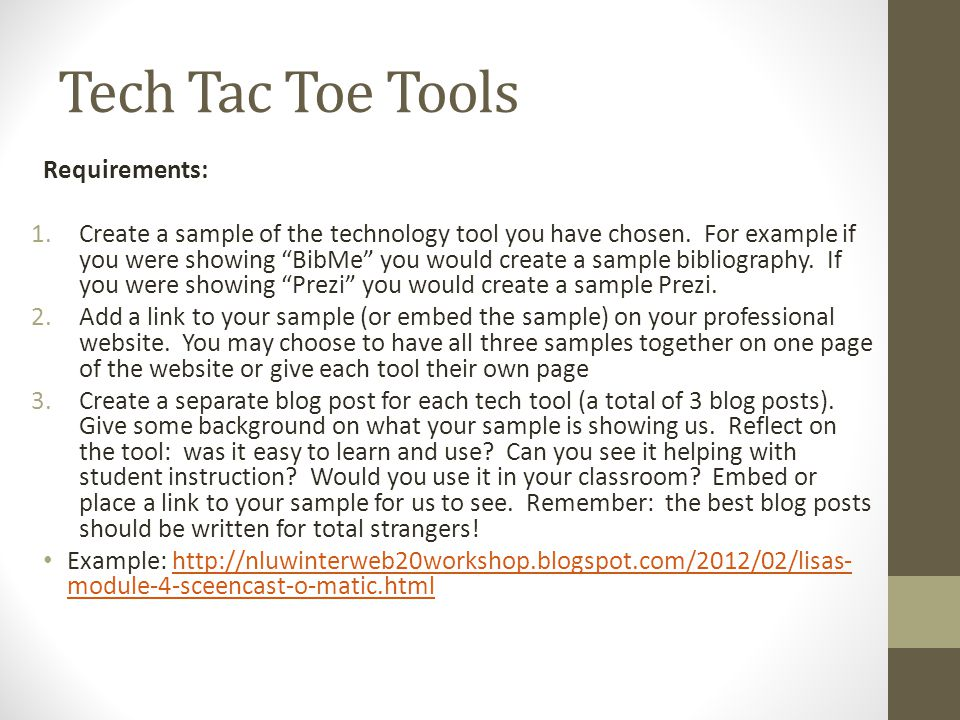 Tech Tac Toe Tools Requirements: 1.Create a sample of the technology tool you have chosen.