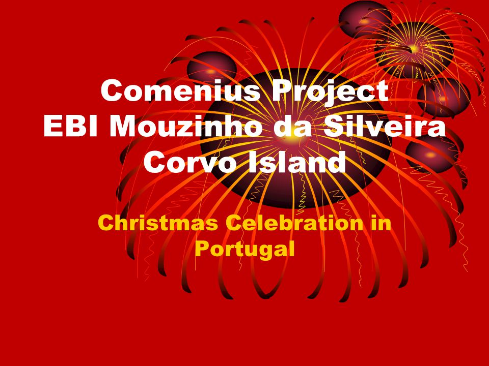 Comenius Project EBI Mouzinho da Silveira Corvo Island Christmas Celebration in Portugal