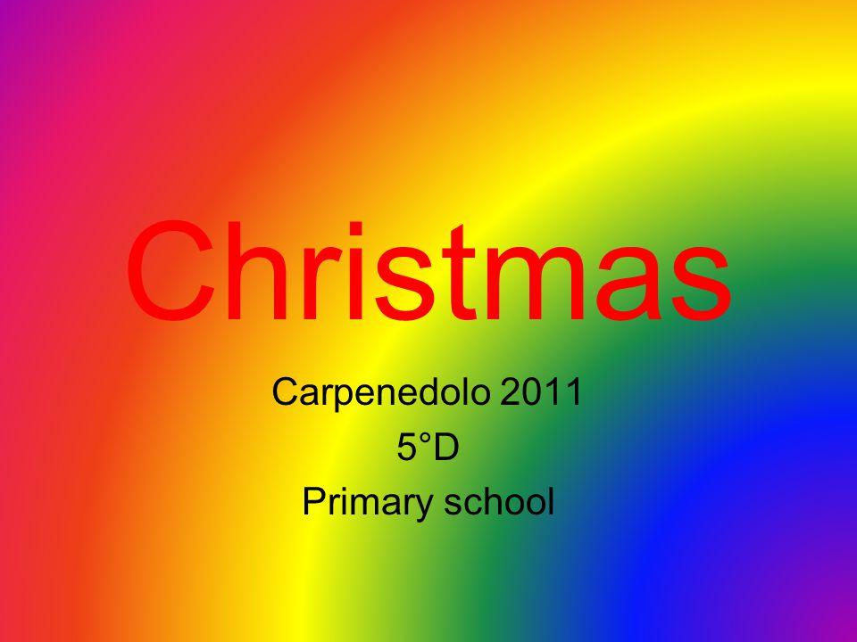 Christmas Carpenedolo 2011 5°D Primary school