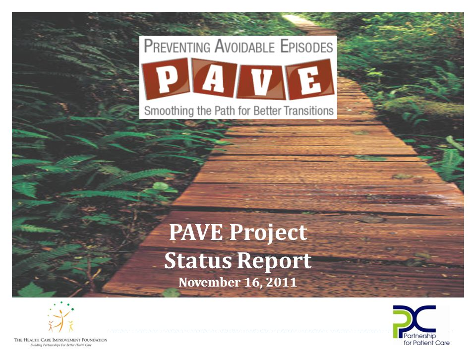 PAVE Project Status Report November 16, 2011