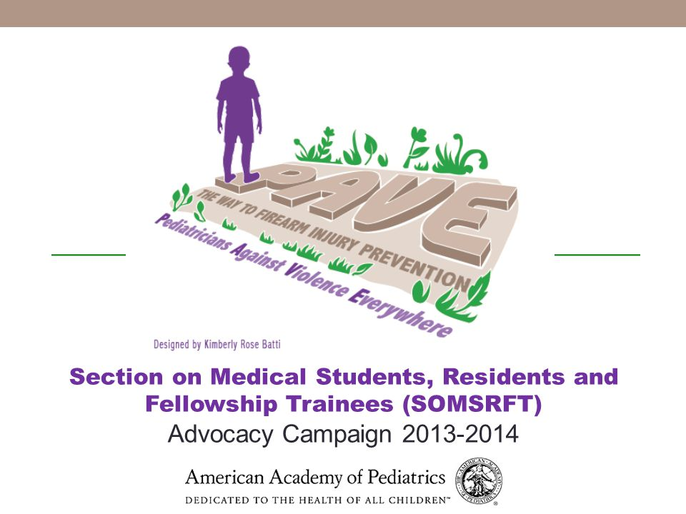 Section on Medical Students, Residents and Fellowship Trainees (SOMSRFT) Advocacy Campaign 2013-2014