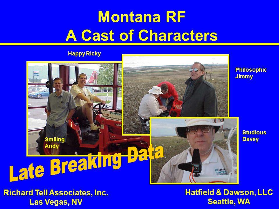 Montana RF A Cast of Characters Richard Tell Associates, Inc.