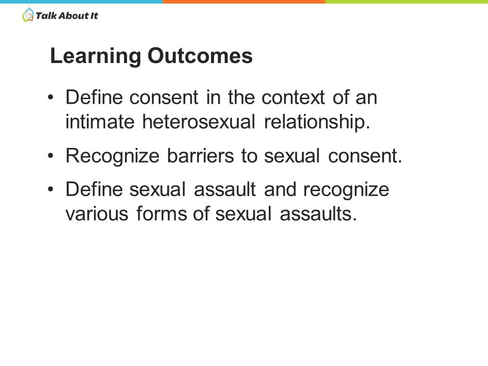 Define consent in the context of an intimate heterosexual relationship.