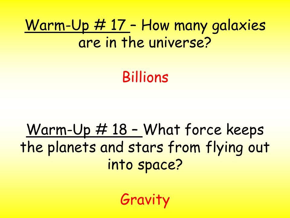 Warm-Up # 17 – How many galaxies are in the universe.