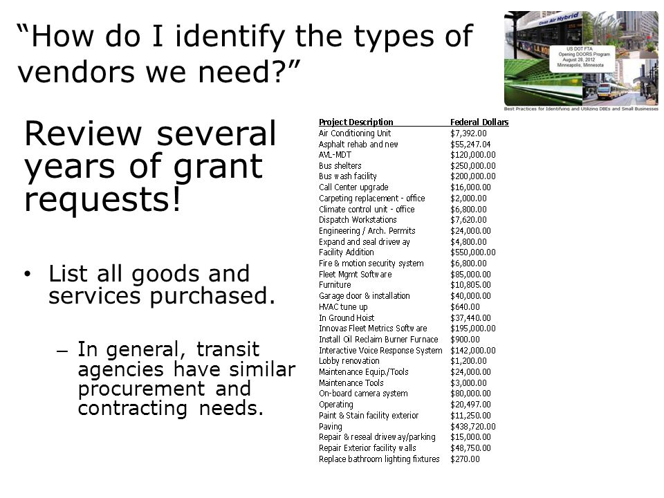 How do I identify the types of vendors we need Review several years of grant requests.